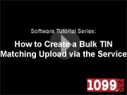How to Create a Bulk TIN Upload via the Service Bureau