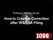 How to Create a Correction after IRS/SSA Filing in 1099 Pro Software